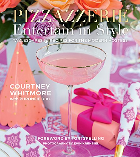 pizzazzerie-entertain-in-style-tablescapes-recipes-for-the-modern-hostess