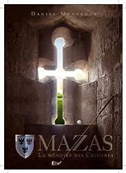 MAZAS ou LA MEMOIRE DES CATHARES (French Edition)