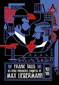 Les deux premières enquêtes de Max Liebermann par Frank Tallis
