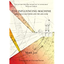 The Influencing Machine (English Edition)