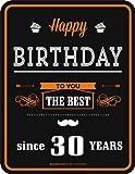 Rahmenlos 3672 Schild: Happy Birthday 30
