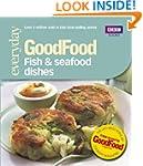 Good Food: Fish & Seafood Dishes: Tri...