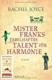Buchinformationen und Rezensionen zu Mister Franks fabelhaftes Talent für Harmonie: Roman von Rachel Joyce
