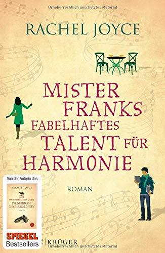 Buchseite und Rezensionen zu 'Mister Franks fabelhaftes Talent für Harmonie: Roman' von Rachel Joyce