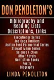 Don Pendleton's Bibliography, Reading List, Descriptions, Links,: Executioner Series, Joe Copp Series, Ashton Ford Series, fiction and nonfiction (English Edition)