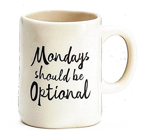 BnB Kaffee-Haferl montags sollte Optional Office Humor heißen Teetasse 16oz 4.5 h X 5,25 In W X 3.5 In D, weiße Keramik mit schwarzer Schrift Wortlaut 4 1/2 H x 5 1/4 W x 3 1/2 D. Schwarz/weiß (Tassen 5 Unzen)