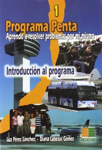 Programa Penta, aprendo a resolver problemas por mí mismo por Diana Cabeza Gómez, Luz Pérez Sánchez