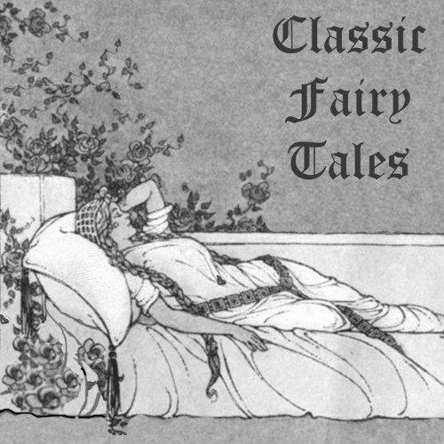 Classic Fairy Tales  Audiolibri