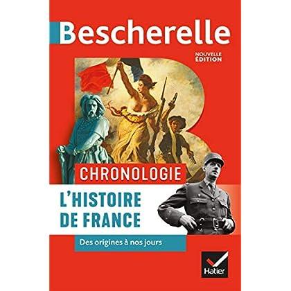 Bescherelle Chronologie de l'histoire de France : des origines à nos jours (Chronologies)