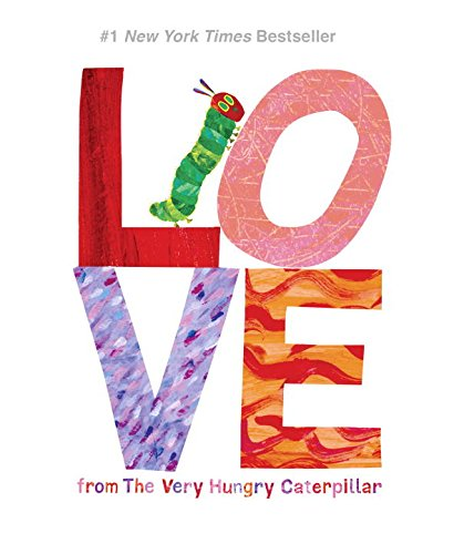 Love from the Very Hungry Caterpillar por Eric Carle