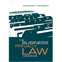 The Business Privacy Law Handbook (Artech House Telecommunications Library)