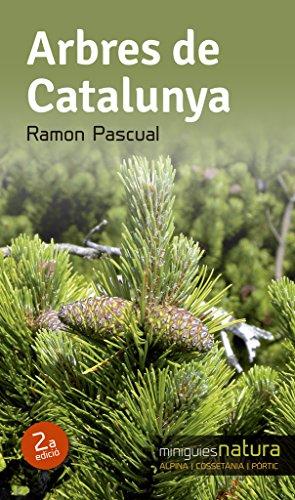 Arbres De Catalunya (Miniguies de natura) por Ramon Pascual