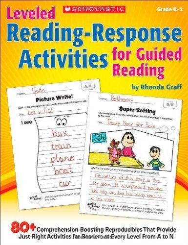 Leveled Reading-Response Activities for Guided Reading: 80+ Comprehension-Boosting Reproducibles That Provide Just-Right Activities for Readers at Every Level From A to N by Graff, Rhonda (2013) Paperback