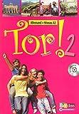 Tor ! 2 Niveau A2 (CD audio élève)