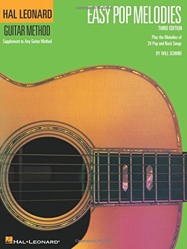 Hal Leonard Guitar Method: Easy Pop Melodies - 3rd Edition (Hal Leonard Guitar Method (Songbooks))