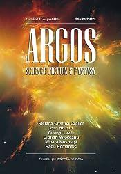 ARGOS numărul 3: August 2013 (Argos Science Fiction & Fantasy Magazine)