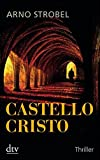 Castello Cristo: Thriller
