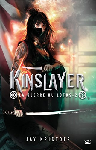 La guerre du lotus T2 - Kinslayer par Jay Kristoff
