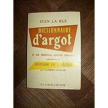 Dictionnaire d'argot et des principales locutions populaires