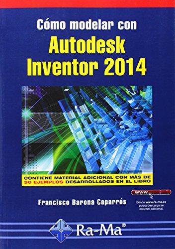 Cómo modelar con Autodesk Inventor 2014