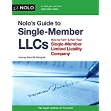 Nolo S Guide to Single Member Llcs: How to Form and Run Your Single Member Limited Liability Company