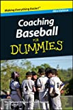 Coaching Baseball For Dummies®, Mini Edition (English Edition)