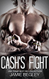 Cash's Fight (The Last Riders Book 5) (English Edition)