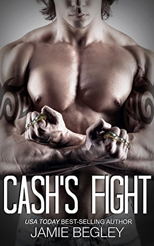 Cash's Fight (The Last Riders Book 5)