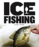 Ice Fishing (Beginning Sports)