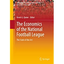 The Economics of the National Football League: The State of the Art: 2 (Sports Economics, Management and Policy)