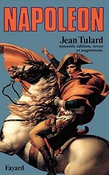 Napoléon : Ou le mythe du sauveur (Biographies Historiques) (French Edition) di [Tulard, Jean]