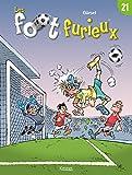 Foot furieux (Les). tome 21   Gürsel. Auteur