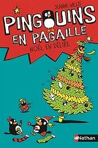 """Afficher """"Pingouins en pagaille n° 4 Noël en délire"""""""
