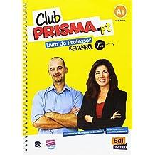 Club Prisma A1 Libro de Profesor Edición Portugal