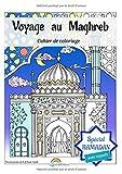 Voyage au Maghreb: Spécial Ramadan, avec rappels