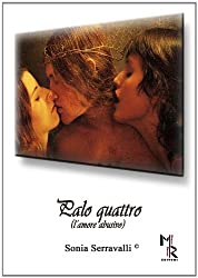 Palo quattro (l'amore abusivo)