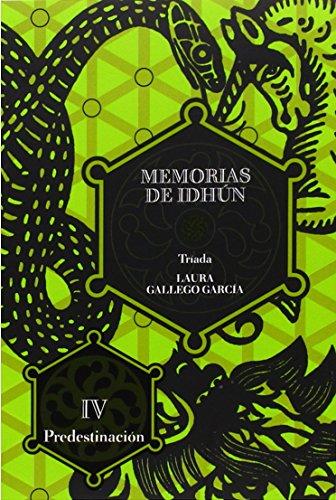 Memorias de Idhun 4. Predestinación (Memorias de Idhún, Band 4)