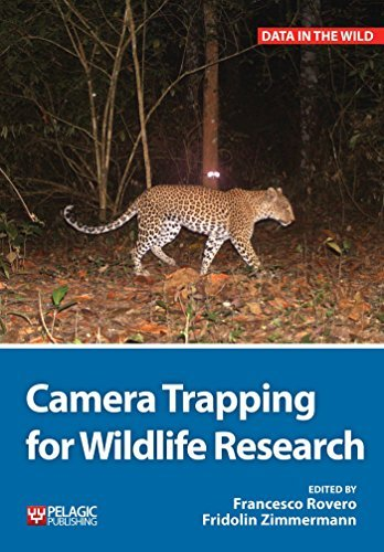 Camera Trapping for Wildlife Research (Data in the Wild) by Francesco Rovero (2016-06-06)