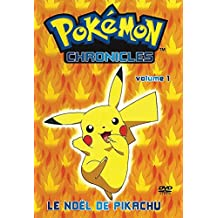 Pokemon Chronicles: Volume 1 - Le noël de Pikachu