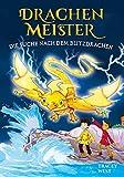 Drachenmeister Band 7 - Die Suche nach dem Blitzdrachen: Kinderbücher ab 6-8 Jahre (Erstleser Mädchen Jungen)