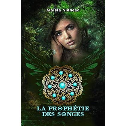 La Prophétie des Songes: (la mythologie grecque autrement) (Camille Martins t. 1)