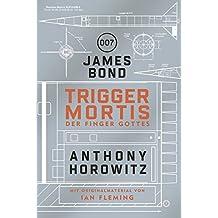 James Bond: Trigger Mortis – Der Finger Gottes