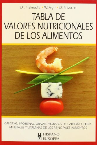 Descargar Libro Tabla de valores nutricionales de los alimentos (Tablas de alimentos) de Ibrahim Elmadfa