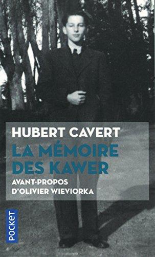 La Mémoire des Kawer par Hubert CAVERT