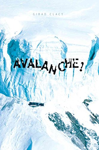 Avalanche! by Girad Clacy (2005-05-31) par Girad Clacy