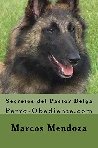 Secretos del Pastor Belga: Perro-Obediente.com