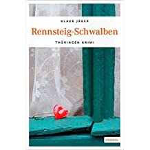 Rennsteig-Schwalben (Thüringen Krimi)