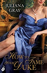 How To Tame Your Duke: Princess In Hiding Book 1 (Princess In Hiding Series)