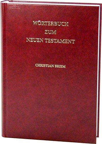 Wörterbuch zum Neuen Testament: Einführung in den Wortschatz des Neuen Testaments