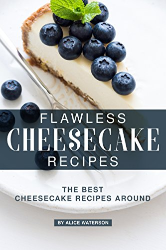 Flawless Cheesecake Recipes: The Best Cheesecake Recipes Around (English Edition) Cookie-cutter-brownies